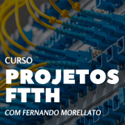 Curso Projetos FTTH