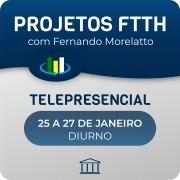 Curso Projetos FTTH Diurno com Fernando Morellato