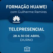 Formação Huawei em Switches e Routers com Guilherme Ramires - Telepresencial