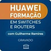 Huawei Formação em Switches e Routers - GRAVADO