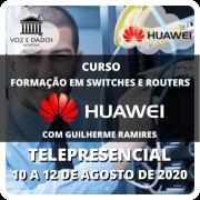 Huawei Formação em Switches e Routers - Telepresencial #1