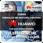 Huawei Formação em Switches e Routers - Telepresencial #2