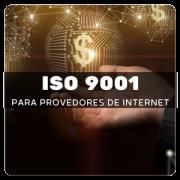 ISO 9001 para Provedores de Internet