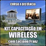 Kit de Capacitação em Wireless - com Luciano Franz