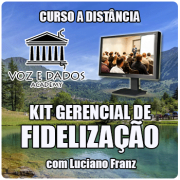 Kit Gerencial de Fidelização - com Luciano Franz