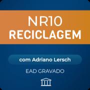 NR-10 Reciclagem com Adriano Lersch - EAD GRAVADO