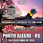 Porto Alegre - RS - Programação e Operação OLT/ONU GPON Huawei