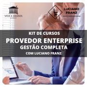 Provedor Entreprise Gestão Completa com Luciano Franz