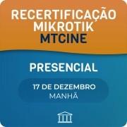 Recertificação MikroTik - MTCINE