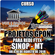 Sinop - MT - Projetos GPON para Redes FTTx