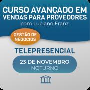 Treinamento Avançado de Vendas para Provedores de Internet com Luciano Franz - Telepresencial