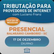 Tributação para Provedores 2.0  com Luciano Franz - Presencial