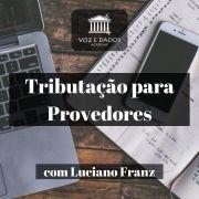 Tributação para Provedores - com Luciano Franz