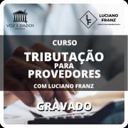Tributação para Provedores - com Luciano Franz - Gravado