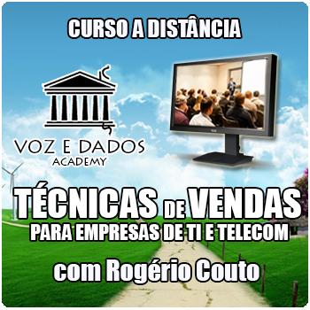Curso a Distância - Técnicas de Vendas para Empresas de TI e Telecom  - Voz e Dados