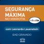 Segurança Máxima em Mikrotik com Leonardo Lauenstein - GRAVADO