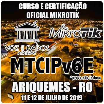 Ariquemes - RO - Curso e Certificação Oficial Mikrotik MTCIPV6E   - Voz e Dados