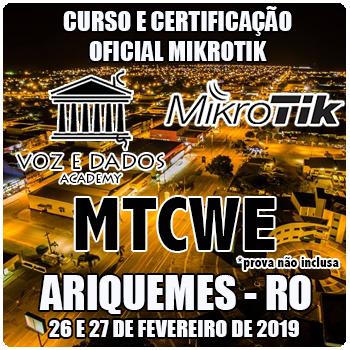 Ariquemes - RO - Curso e Certificação Oficial Mikrotik - MTCWE  - Voz e Dados