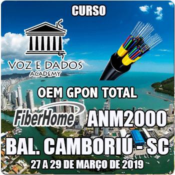 Balneário Camboriú - SC - OeM GPON FiberHome Total com ANM2000  - Voz e Dados