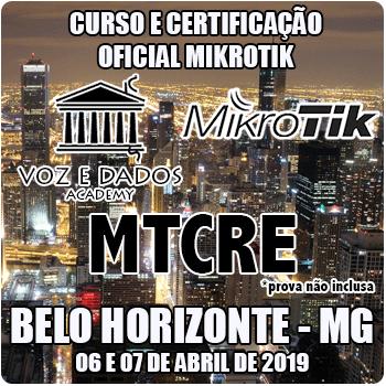 Belo Horizonte - BH - Curso e Certificação Oficial Mikrotik MTCRE  - Voz e Dados