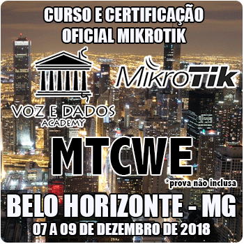 Belo Horizonte - MG - Curso e Certificação Oficial Mikrotik - MTCWE  - Voz e Dados