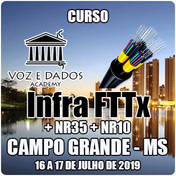 Campo Grande - MS - Curso Infraestrutura FTTx + NR35 + NR10  - Voz e Dados