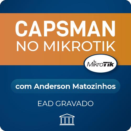 CAPsMAN no Mikrotik com Anderson Matozinhos - GRAVADO  - Voz e Dados Academy