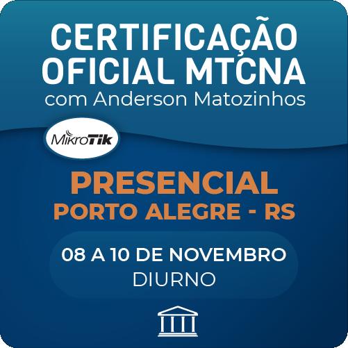 Certificação Oficial Mikrotik - MTCNA com Anderson Matozinhos - PRESENCIAL  - Voz e Dados Academy