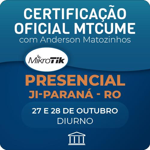 Certificação Oficial Mikrotik - MTCUME com Anderson Matozinhos - PRESENCIAL  - Voz e Dados Academy