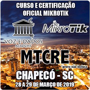 Chapecó - SC - Curso e Certificação Oficial Mikrotik MTCRE  - Voz e Dados