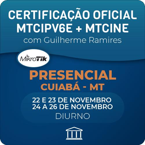 Combo Certificações Oficiais Mikrotik - MTCINE + MTCIPV6E com Guilherme Ramires - Presencial  - Voz e Dados Academy
