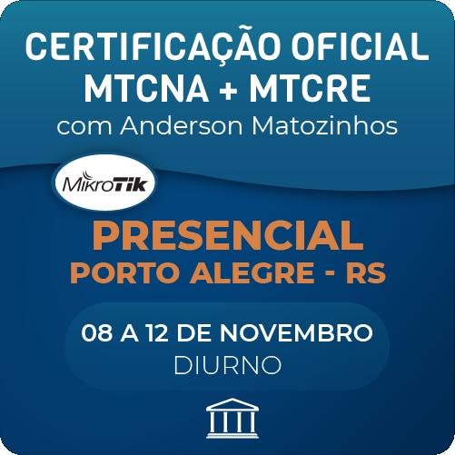 Combo Certificações Oficiais Mikrotik - MTCNA + MTCRE com Anderson Matozinhos - Presencial  - Voz e Dados Academy