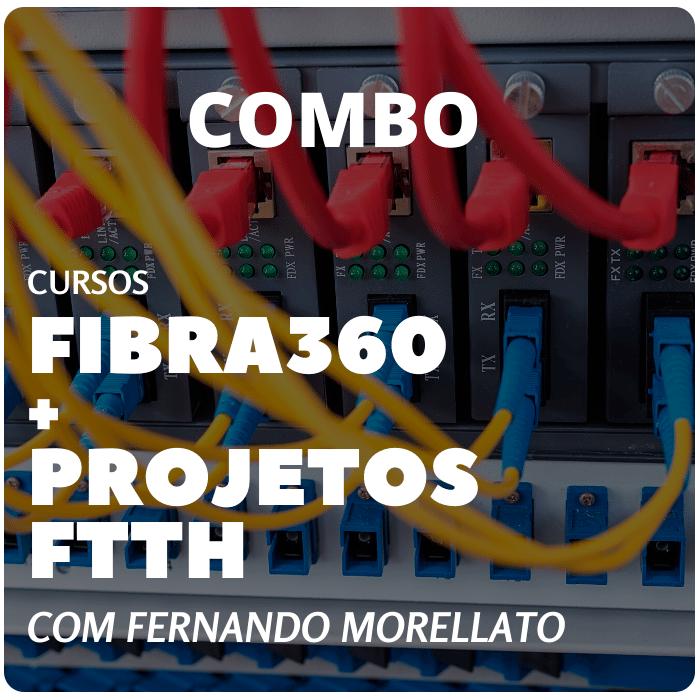 Combo Cursos Fibra360 + Projetos FTTH  - Voz e Dados