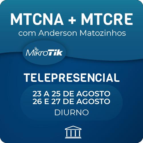 Combo Cursos MTCNA + MTCRE com Anderson Matozinhos - Telepresencial  - Voz e Dados Academy