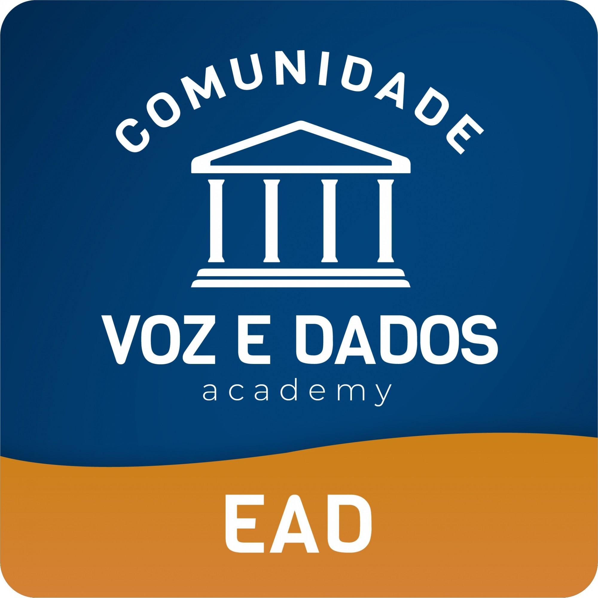 Comunidade Voz e Dados - somente EaDs - Anuidade  - Voz e Dados Academy