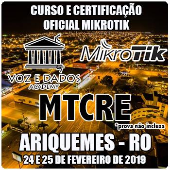 Ariquemes - RO - Curso e Certificação Oficial Mikrotik MTCRE  - Voz e Dados