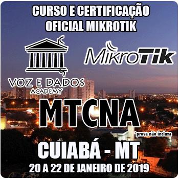 Cuiabá - MT - Curso e Certificação Oficial Mikrotik - MTCNA  - Voz e Dados