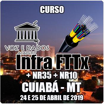Cuiabá - MT - Curso Infraestrutura FTTx + NR35 + NR10  - Voz e Dados