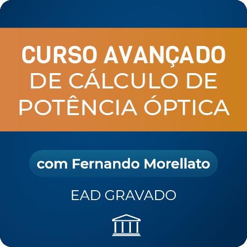 Curso Avançado de Cálculo de Potência Óptica com Fernando Morellato - GRAVADO  - Voz e Dados Academy