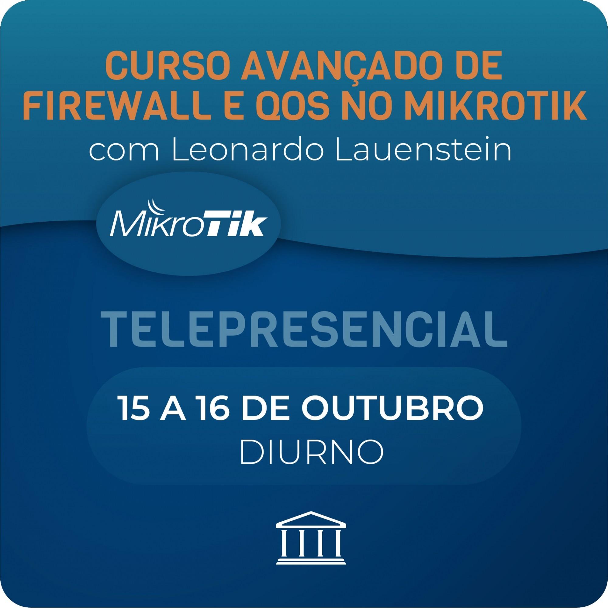Curso Avançado de Firewall e QoS no Mikrotik  - Voz e Dados