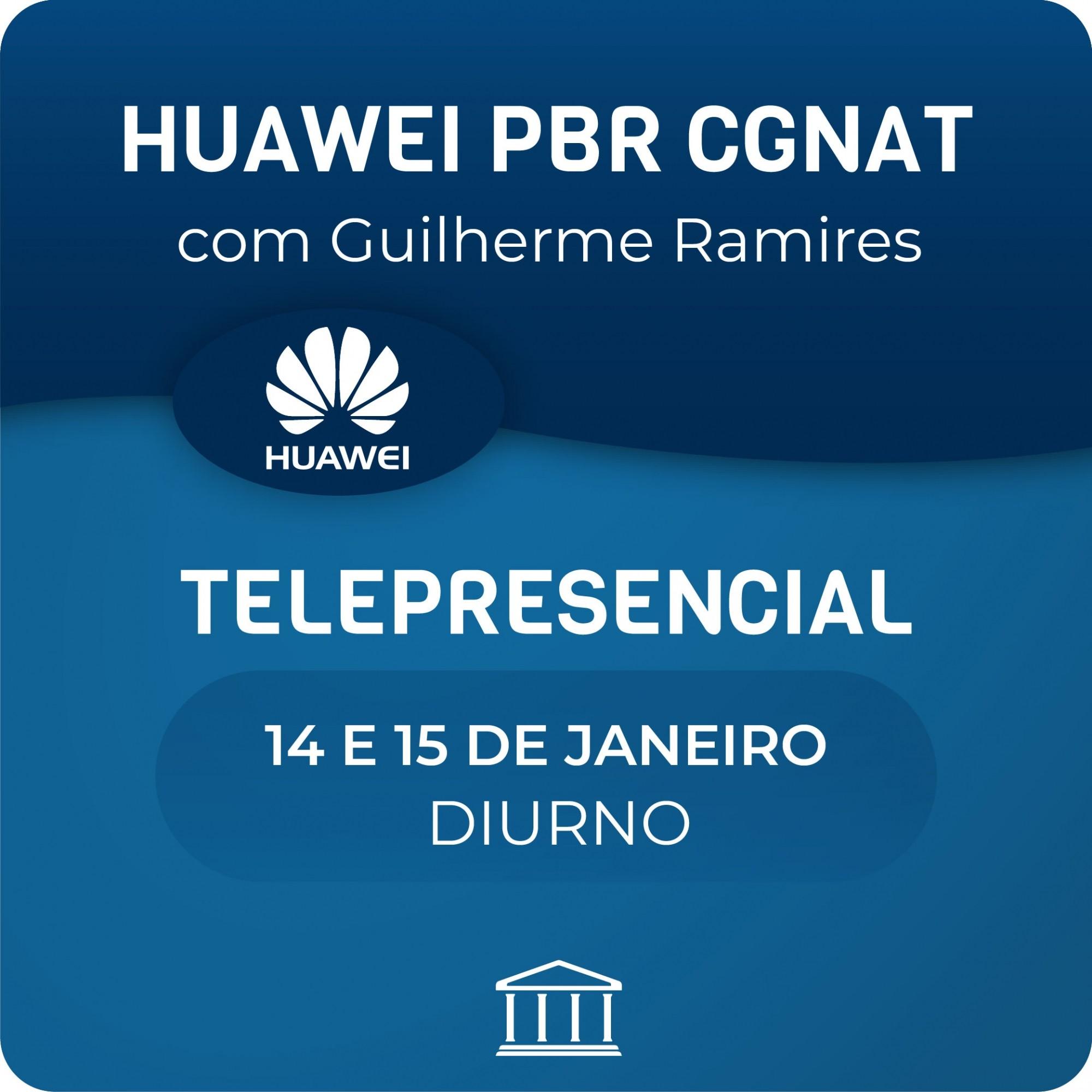 Curso Avançado de Huawei PBR, CGNAT & PPPoE com Guilherme Ramires  - Voz e Dados