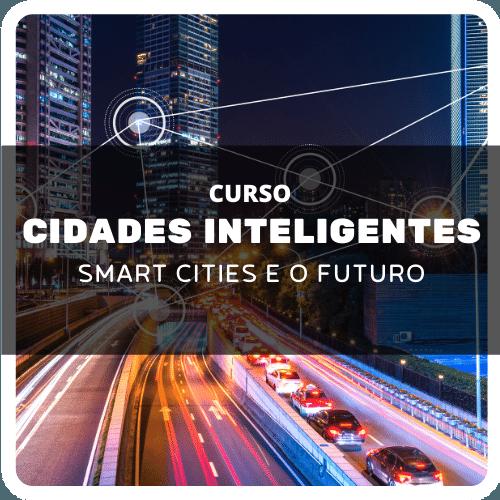 Curso de Cidades Inteligentes (Smart Cities) e o Futuro com Fernando Morelatto  - Voz e Dados