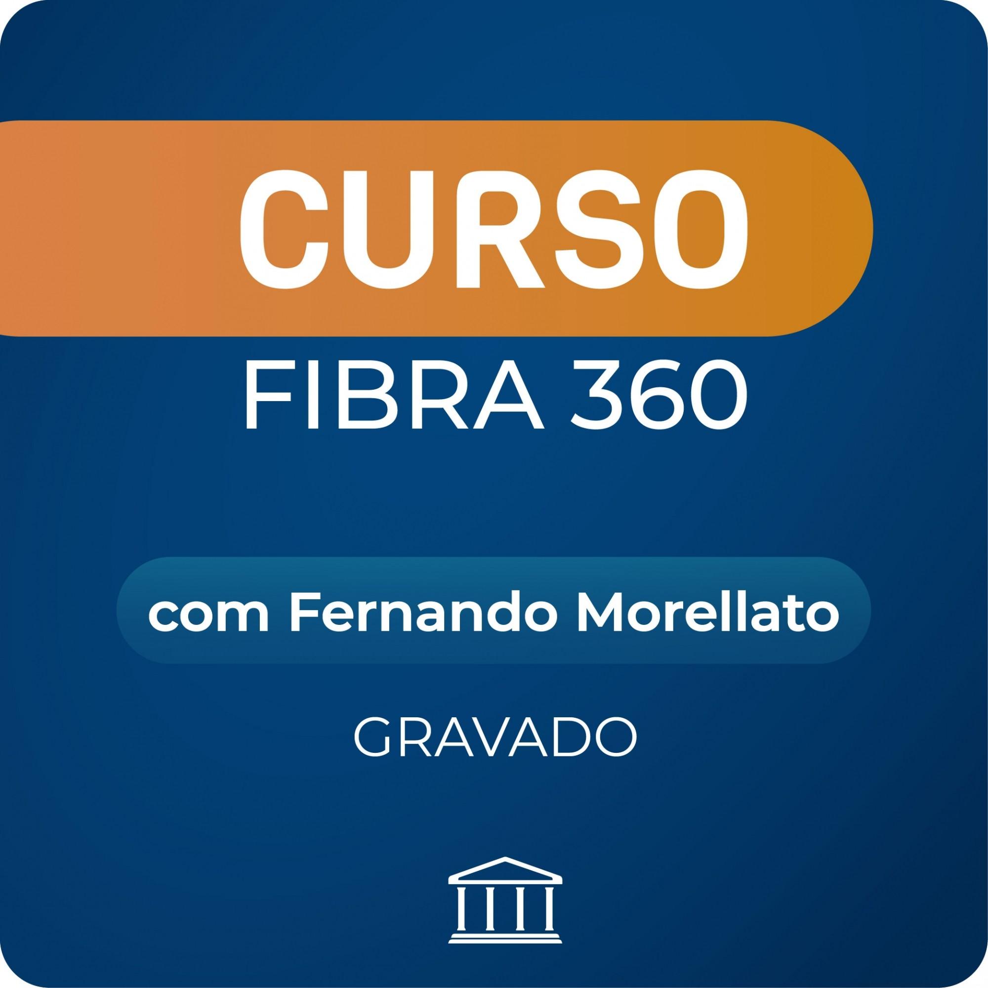 Curso Fibra360 com Fernando Morellato - GRAVADO  - Voz e Dados