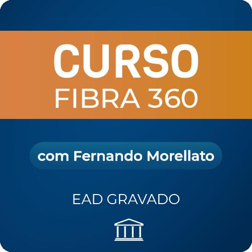 Curso Fibra360 com Fernando Morellato - GRAVADO  - Voz e Dados Academy