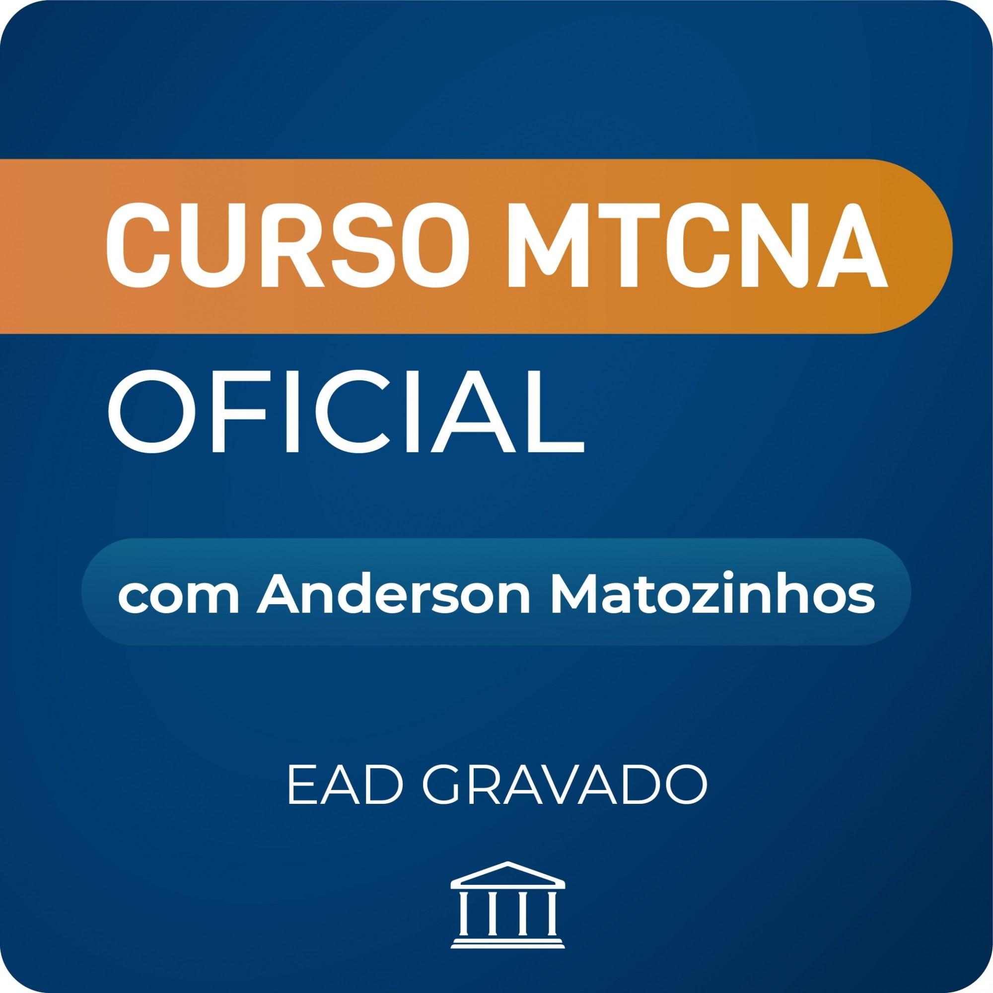 Curso MTCNA com Anderson Matozinhos - GRAVADO  - Voz e Dados