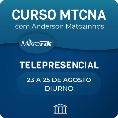 Curso MTCNA Oficial com Anderson Matozinhos - Telepresencial  - Voz e Dados Academy