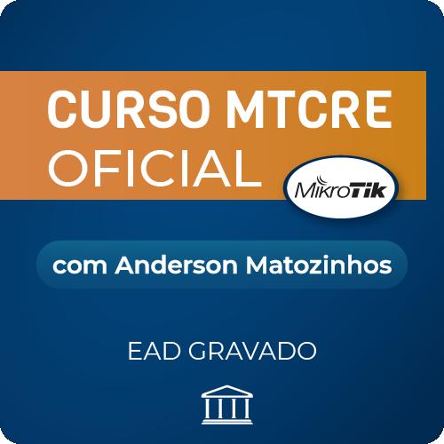 Curso MTCRE com Anderson Matozinhos - GRAVADO  - Voz e Dados Academy