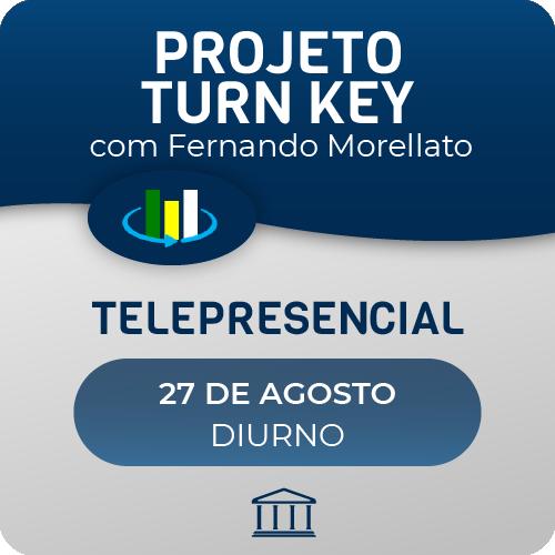 Curso Projeto Turn Key com Fernando Morellato - Telepresencial  - Voz e Dados Academy