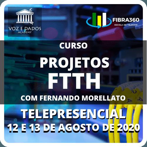 Curso Projetos FTTH com Fernando Morellato - Telepresencial #2  - Voz e Dados
