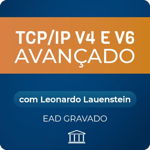 Curso TCP/IP V4 E V6 avançado - com Leonardo Lauenstein - GRAVADO  - Voz e Dados Academy